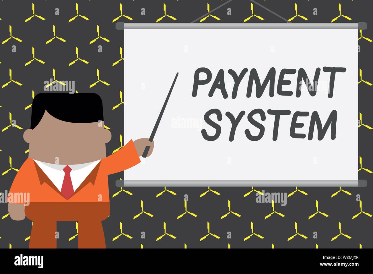 Text Zeichen angezeigt Zahlungssystem. Business foto Präsentation Ausgleichsregelung Methode bei der Zahlung von Waren und Dienstleistungen Geschäftsmann vor verwendet Stockfoto