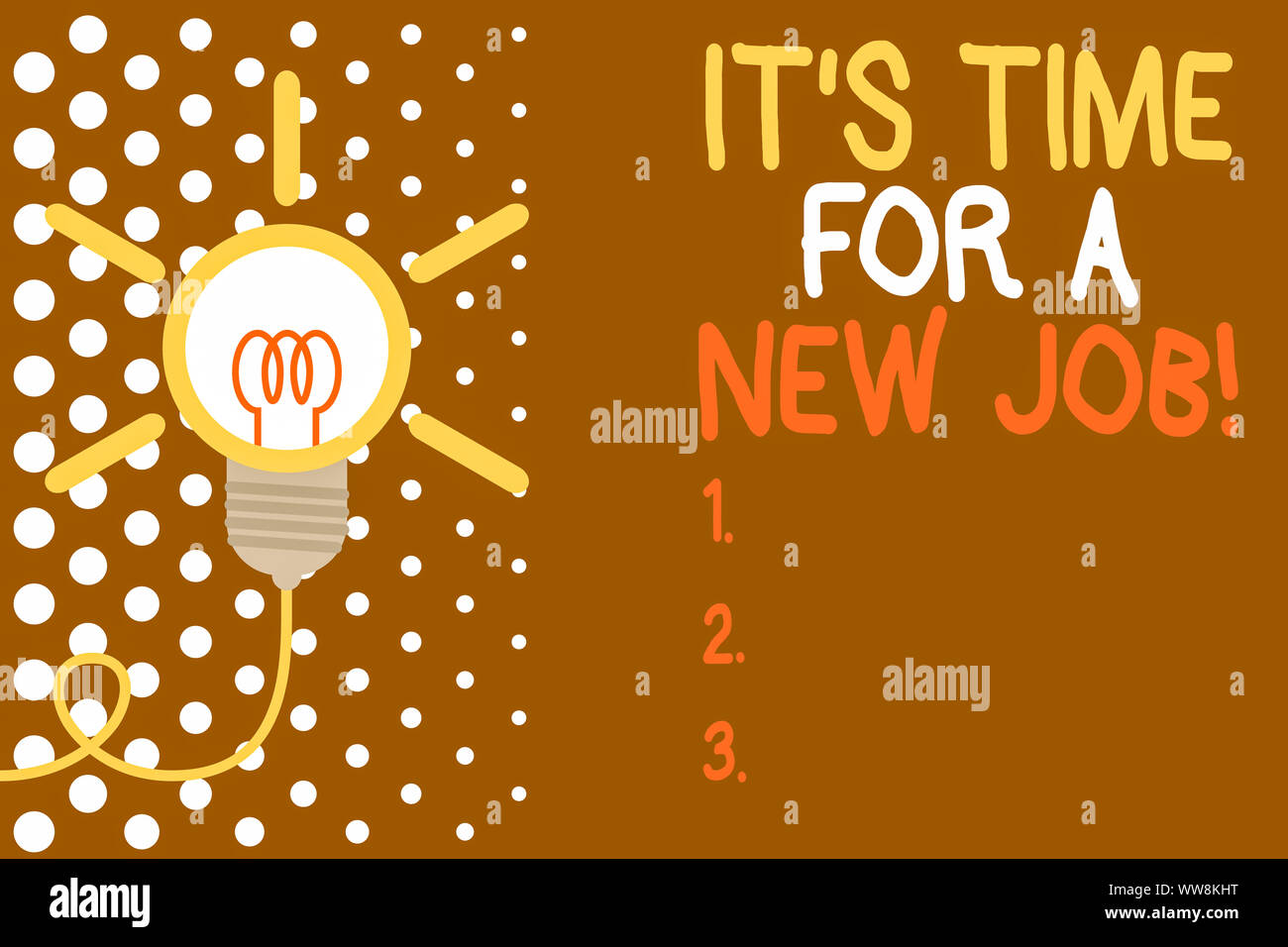 Wort schreiben Text ist es Zeit für einen neuen Job. Business foto Präsentation in bezahlte Position reguläre Beschäftigung große Idee Glühbirne. Erfolgreiche drehen i Stockfoto