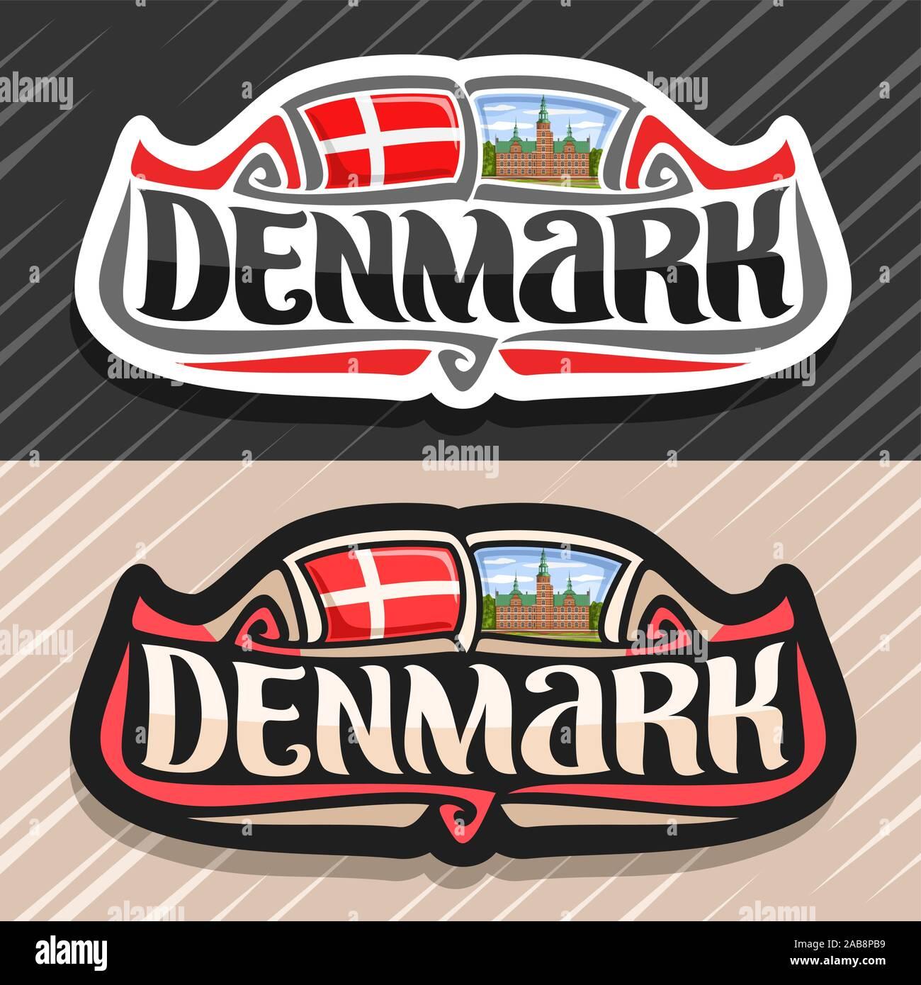 Vector logo para Dinamarca, país, imán de nevera con la bandera estatal danesa, pincel original typeface para word Dinamarca y símbolo nacional danesa - Rosenborg Ilustración del Vector