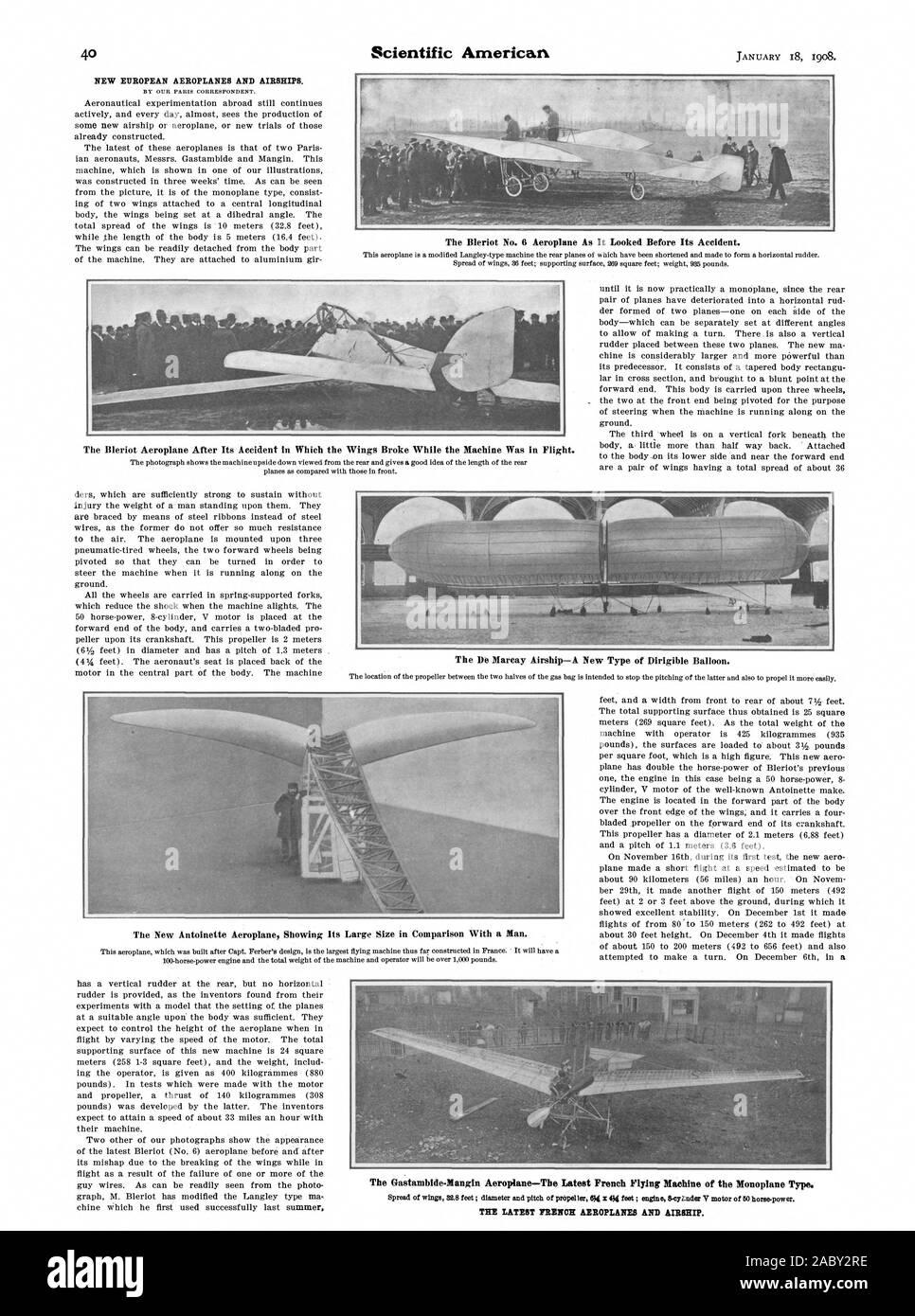 El avión Bleriot nº 6 tal como era antes de su accidente. El avión Bleriot tras su accidente en el cual las alas se rompieron mientras la máquina estaba en vuelo. El Dirigible Marcay-Un nuevo tipo de globo dirigible. El nuevo avión Antoinette mostrando su gran tamaño en comparación con un hombre. El avión Gastambide-Mangin-Tbe última máquina voladora francés del tipo monoplano. Los últimos aviones franceses y dirigible., Scientific American, 1908-01-18 Foto de stock