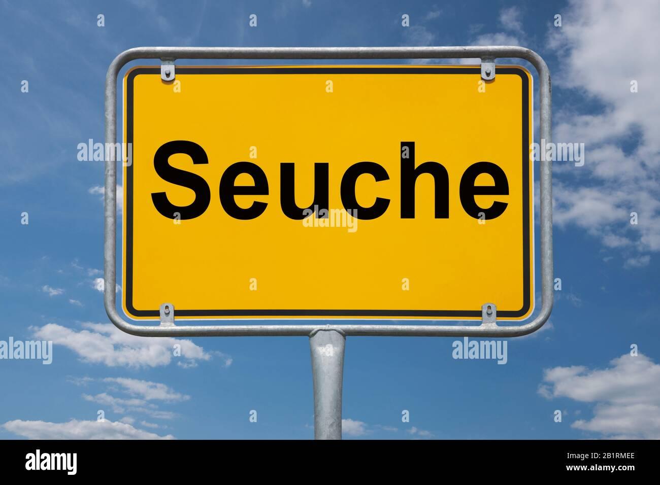 Inscripción Seuche (epidemic) en una señal de tráfico, lugar-nombre de la señal Alemania, el comienzo de la ciudad Foto de stock