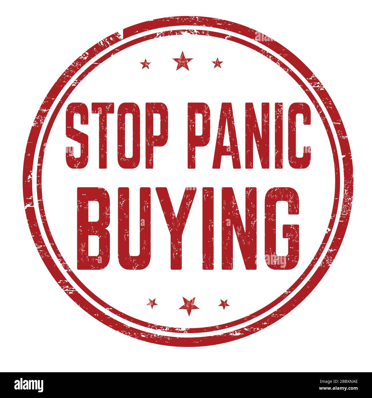 Deje de pánico comprar grunge sello de goma sobre fondo blanco, ilustración vectorial Ilustración del Vector