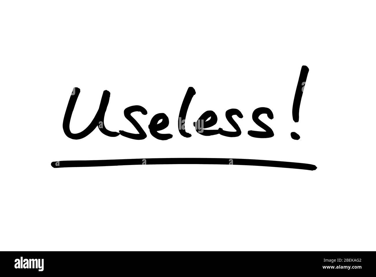 ¡inútil! escrito a mano sobre un fondo blanco. Foto de stock