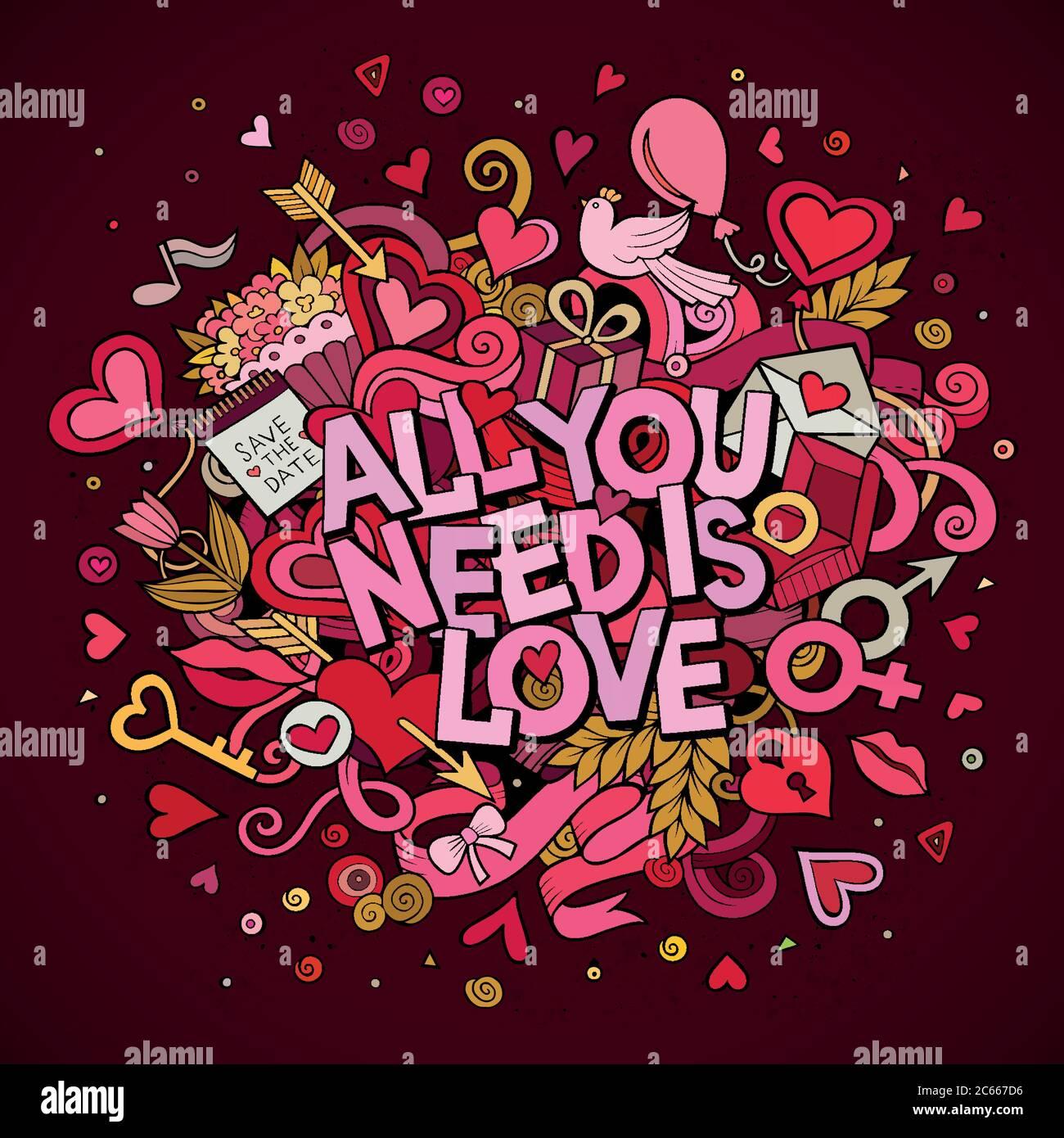 Dibujo de dibujos animados vector mano dibujado Doodle todo lo que necesitas es amor Ilustración del Vector