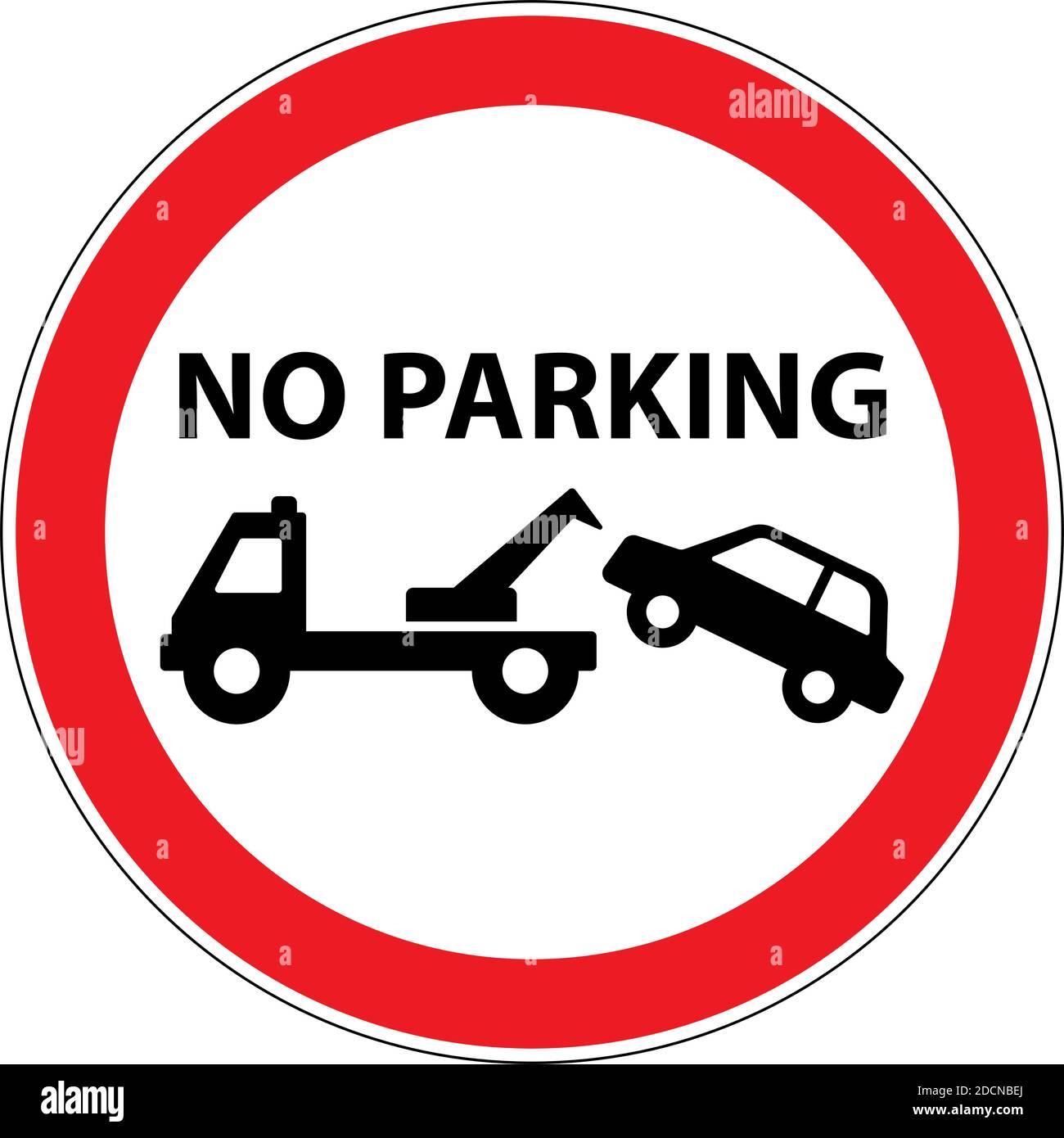 No hay señal de advertencia de remolque de coche de estacionamiento con forma redonda y. marco rojo Ilustración del Vector