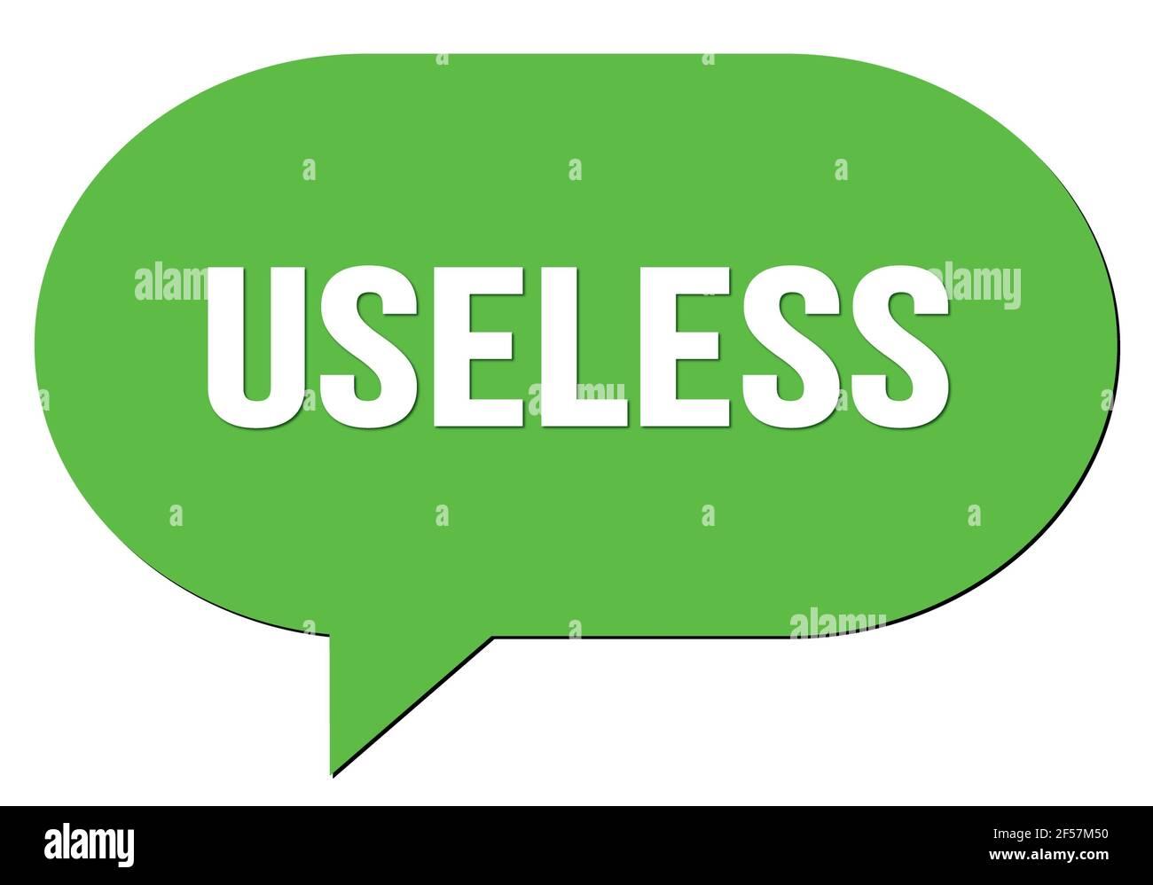 Texto INÚTIL escrito en un sello verde de la burbuja del discurso Foto de stock