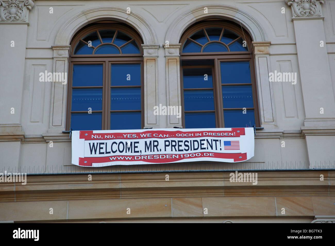 Alemania, en el Estado federado de Sajonia, Dresden, Estados Unidos visita presidencial, Banner de Bienvenida en Imagen De Stock