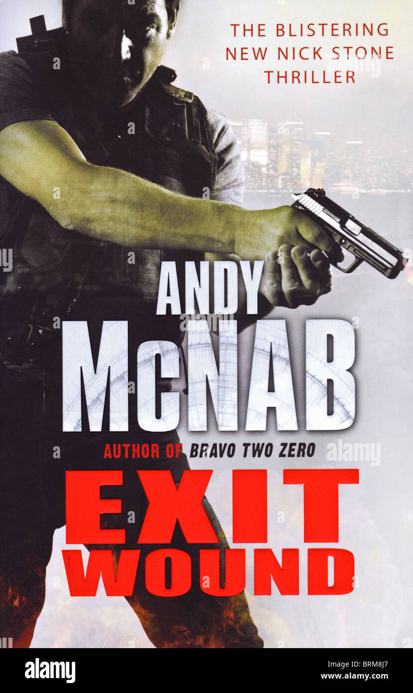 Cubierta de libro herida de salida un Nick Stone thriller de Andy McNab publicado 2010 por Corgi Libros Imagen De Stock