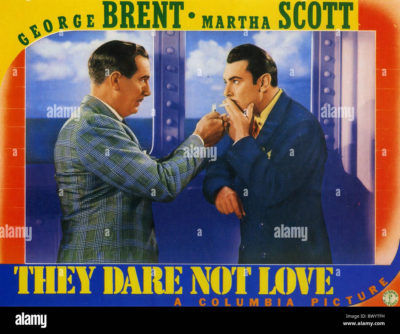 No SE ATREVEN A AMAR cartel de 1941 Columbia film con George Brent a derecha y Paul Lukas Foto de stock