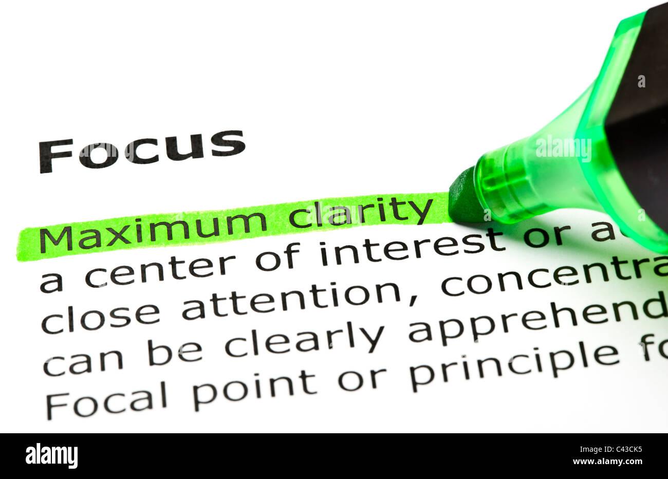 """'Máxima claridad"""" resaltada en verde, bajo el epígrafe """"Focus"""" Imagen De Stock"""
