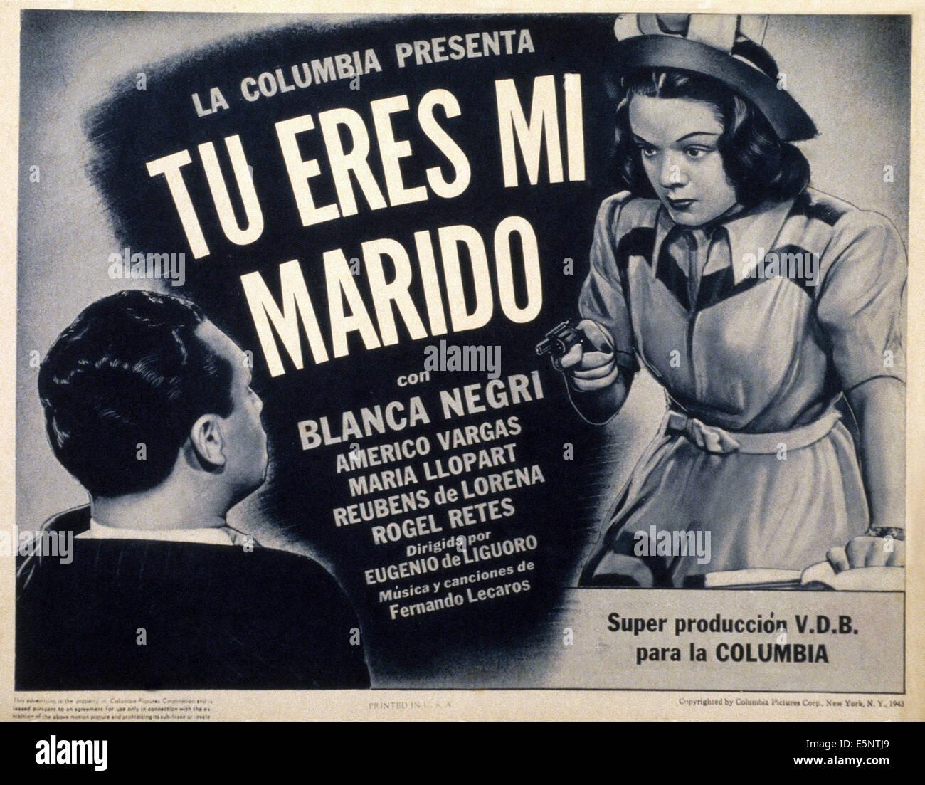 TU ERES MI MARIDO, nosotros póster, Blanca Negri, 1943 Imagen De Stock