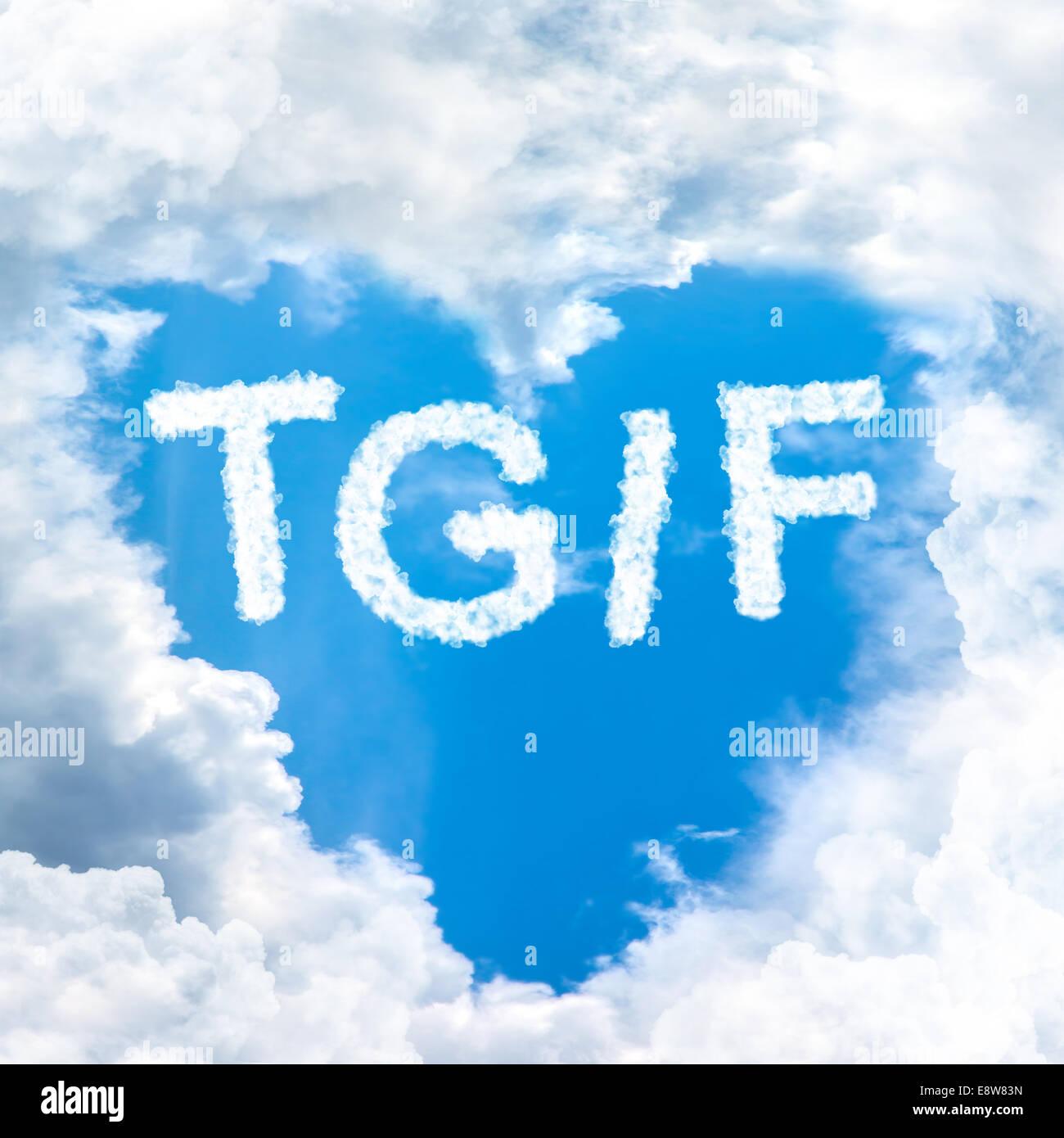 Concepto TGIF viernes hora feliz para vacaciones dentro de blue sky ...