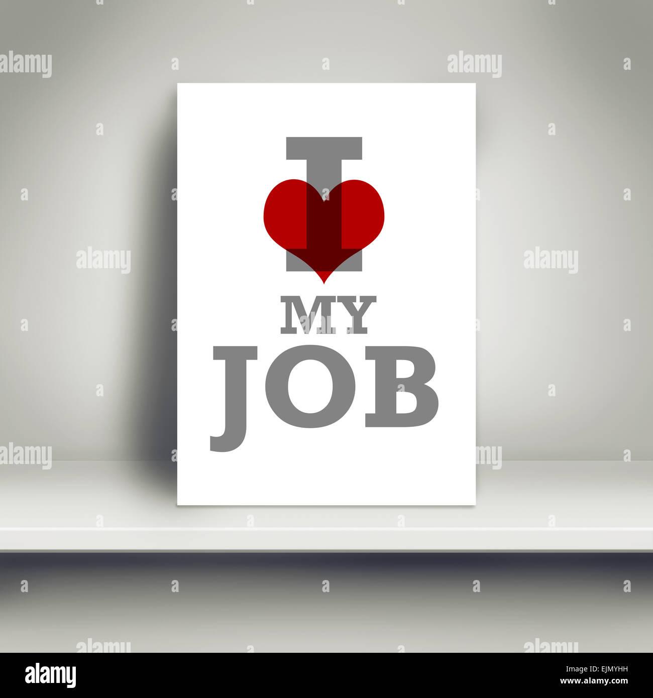 Me Encanta Mi Trabajo Negocio Motivacional Póster En Blanco