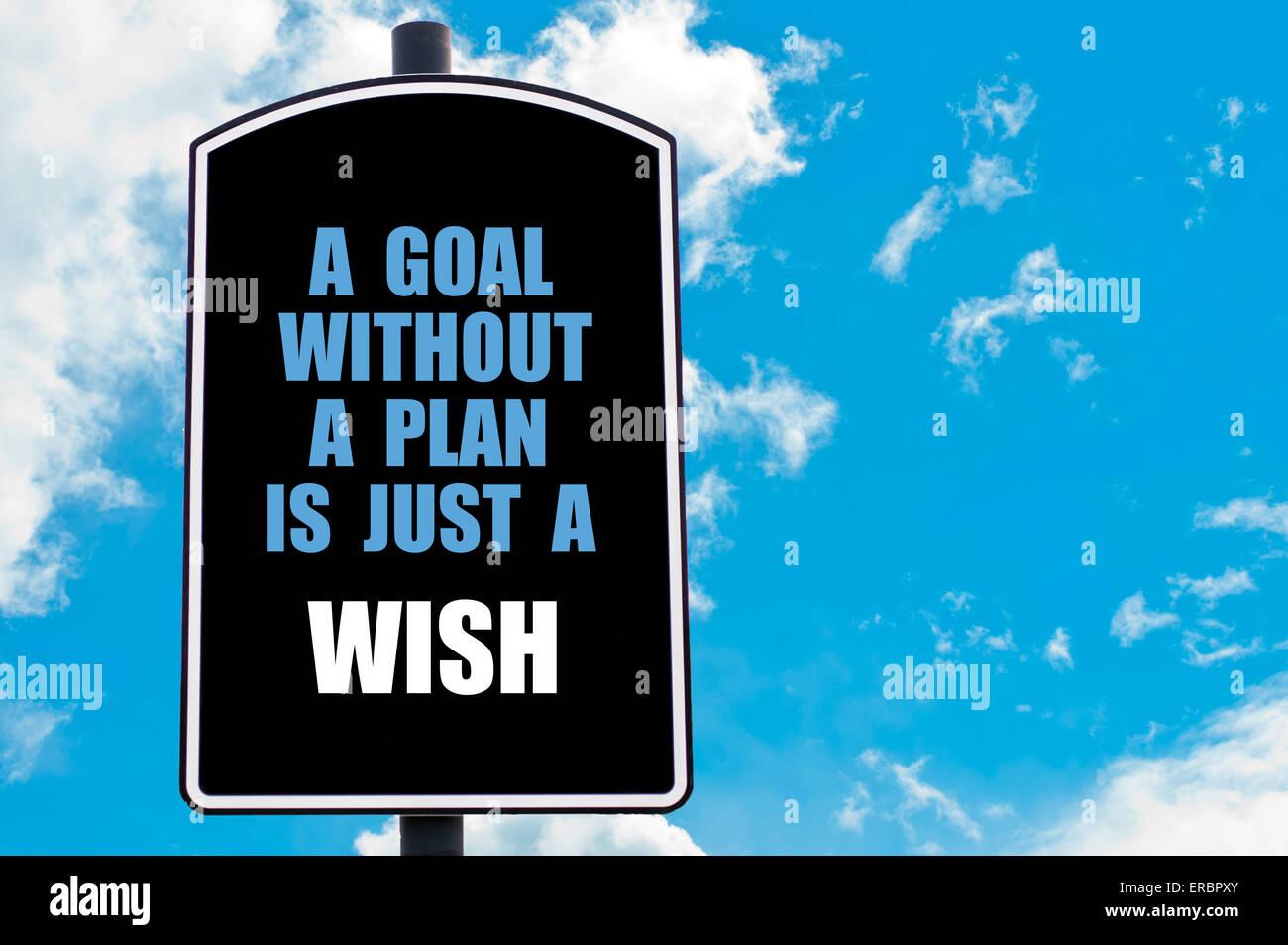 Un Objetivo Sin Un Plan Es Solamente Un Deseo Cita Escrita
