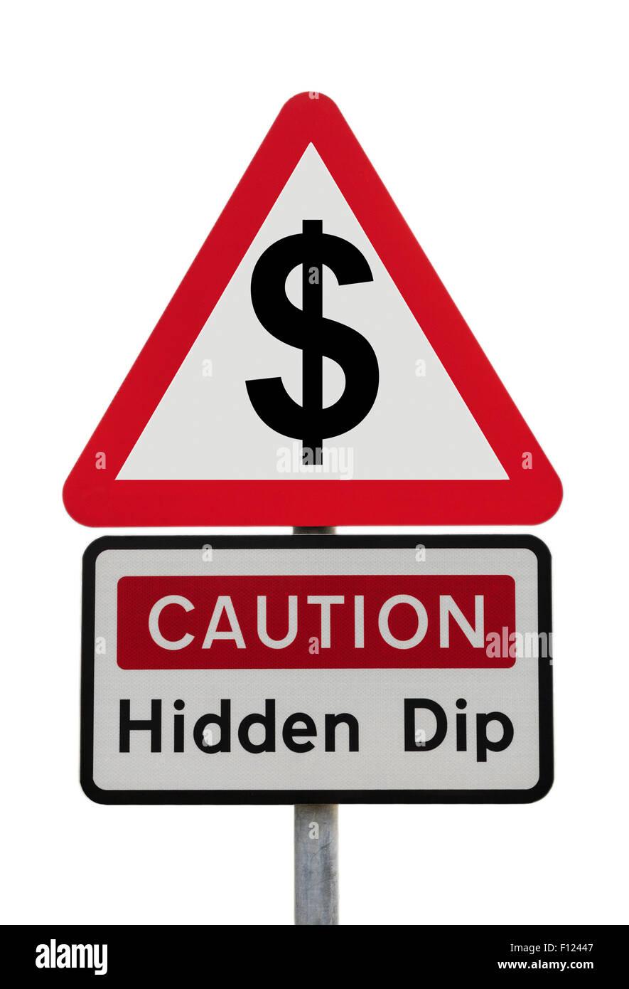 Señal de carretera triángulo de advertencia precaución Dip oculto con el signo del dólar para Imagen De Stock