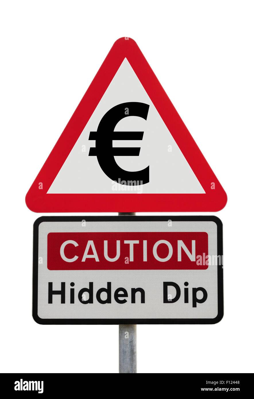 Señal de tráfico triangular advertencia precaución con el signo euro Dip oculto para ilustrar el Imagen De Stock