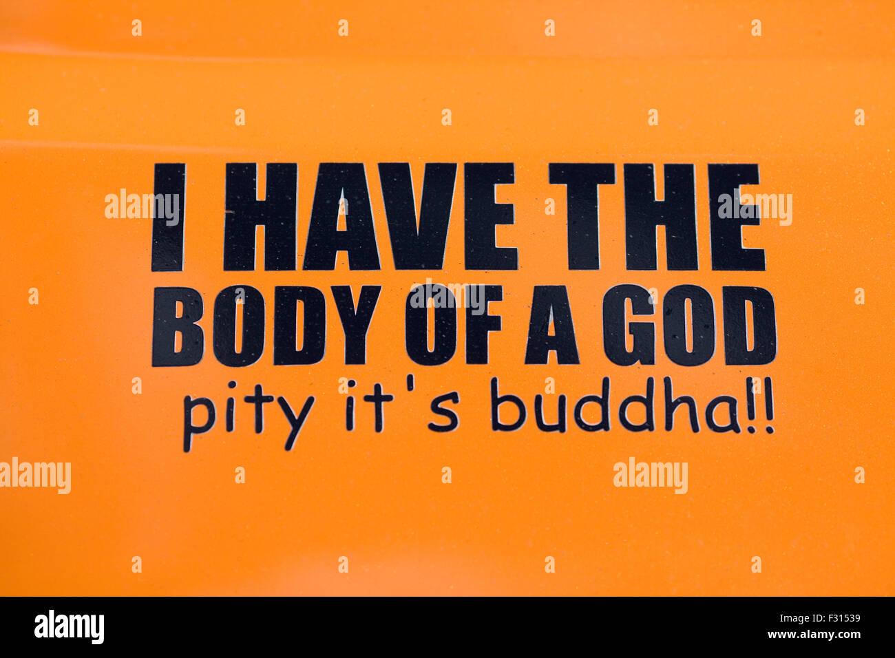 Tengo el cuerpo de un dios lástima su Buda signo naranja y negro Imagen De Stock