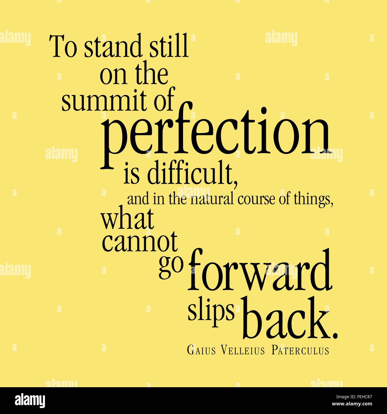 """""""Detenerse en la cumbre de la perfección es difícil, y en el curso natural de las cosas, lo que no Imagen De Stock"""