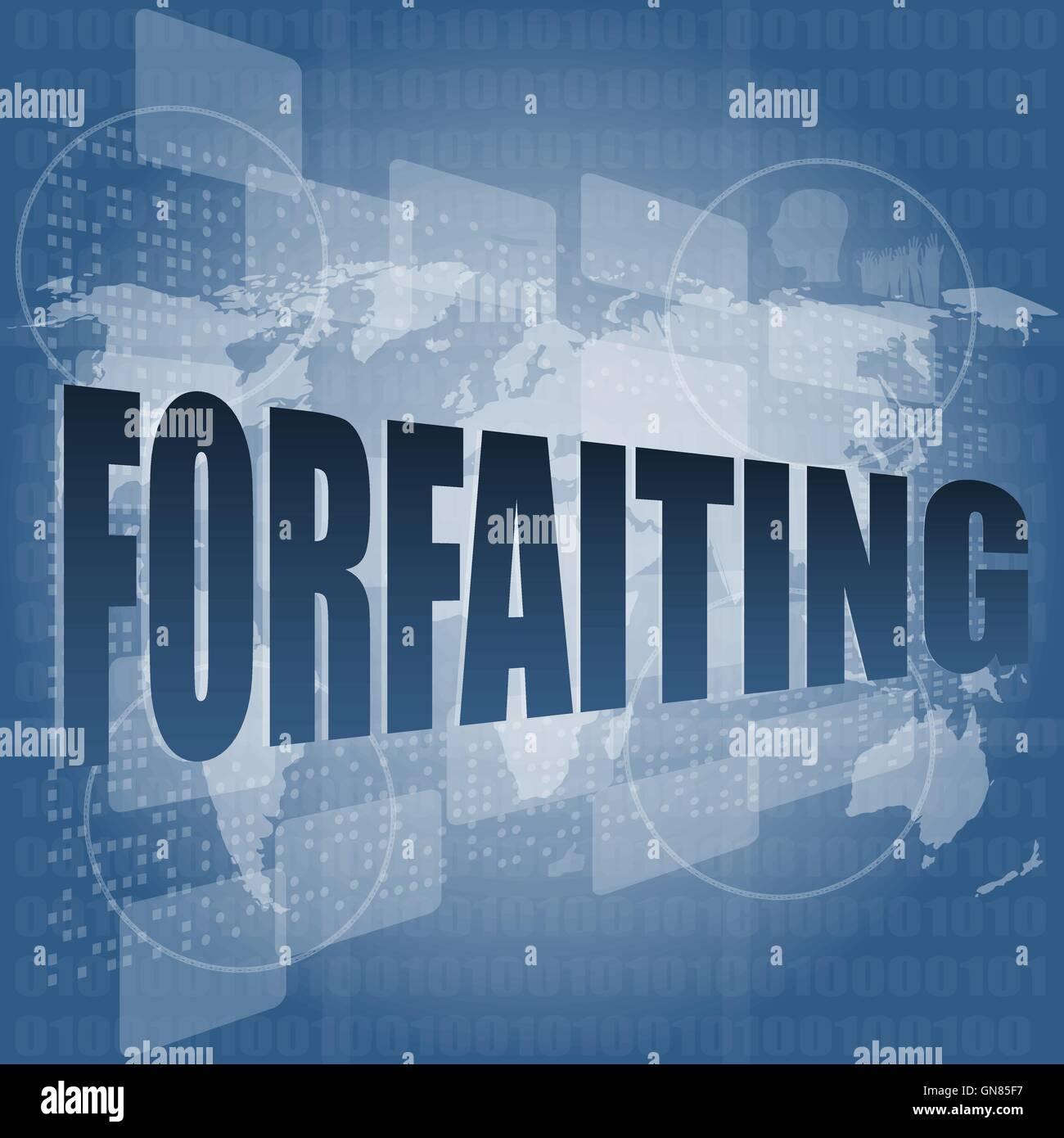 Forfaiting palabra sobre pantalla táctil digital ilustración vectorial Imagen De Stock