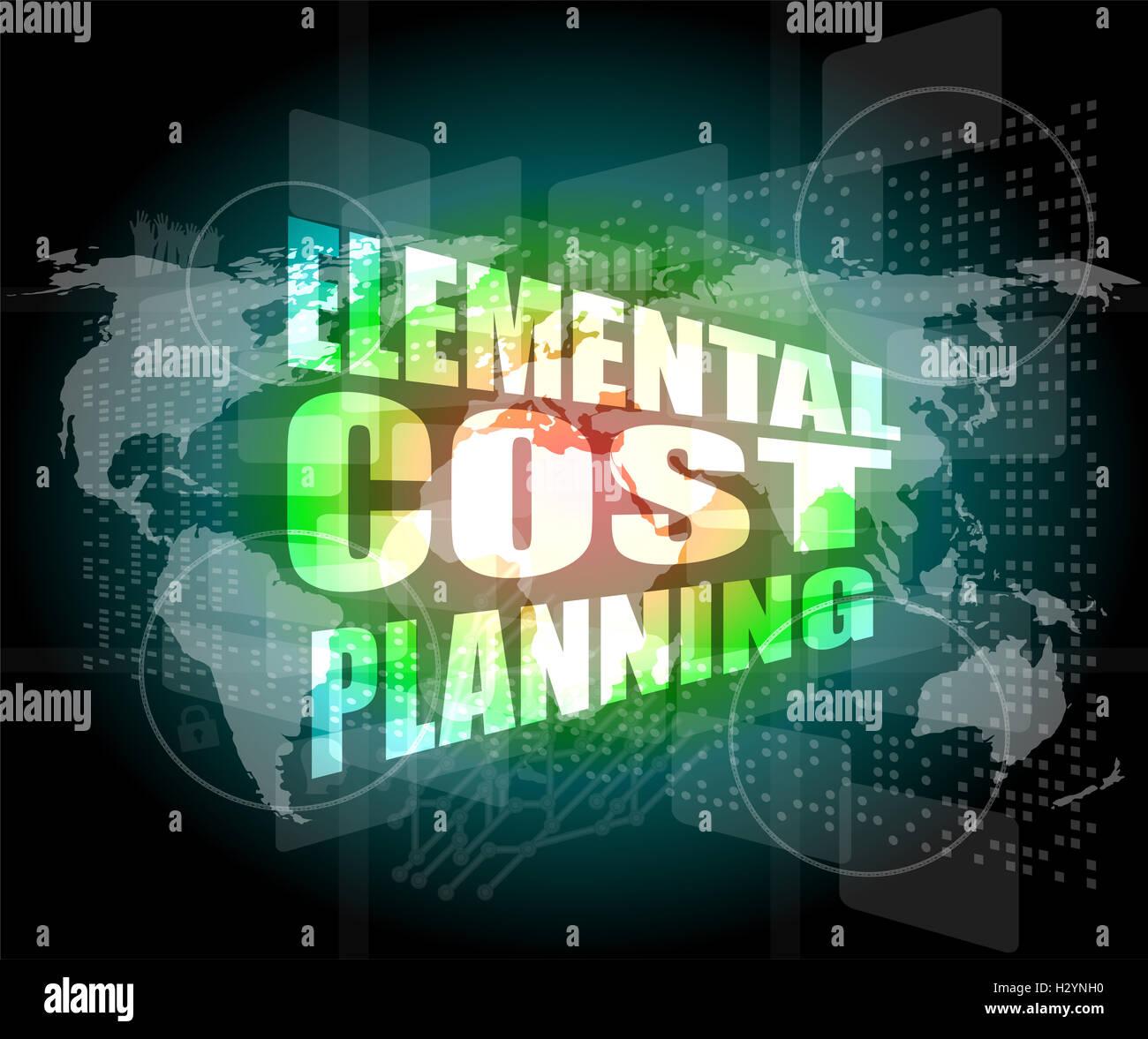 Planificación de costes elemental palabra sobre negocios pantalla táctil digital Imagen De Stock
