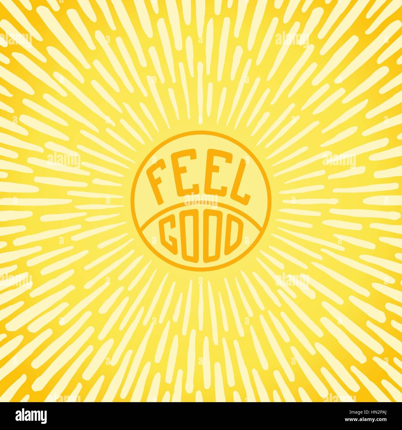 Sentirse bien. Póster positivo radialmente con rayos de sol. Ilustración vectorial Imagen De Stock