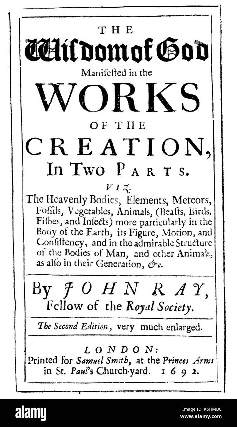 John RAY (1627-1705) clérigo naturalista inglés. Página de título de su libro de 1691 la Sabiduría de Dios... Foto de stock