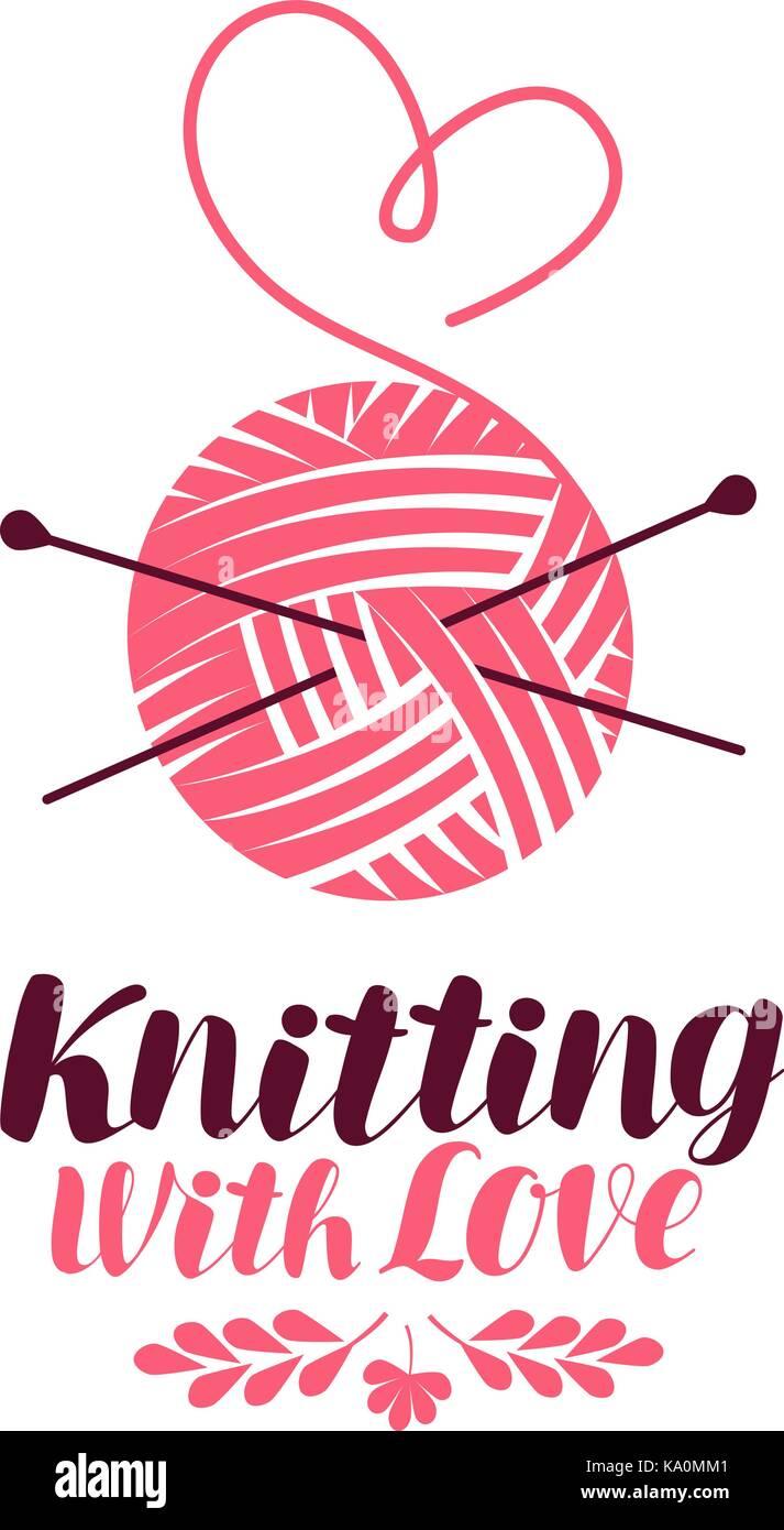 Logotipo de tejer o símbolo. bola de hilo con agujas, tejer icono. Rotulación ilustración vectorial Ilustración del Vector