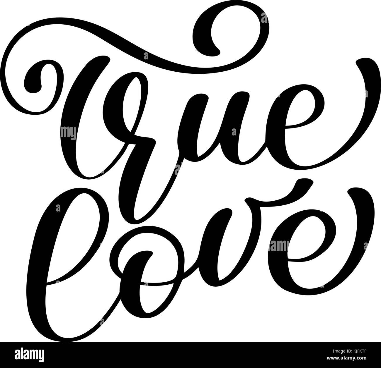 Frase De Amor Verdadero En San Valentin Tipografia Dibujada A Mano