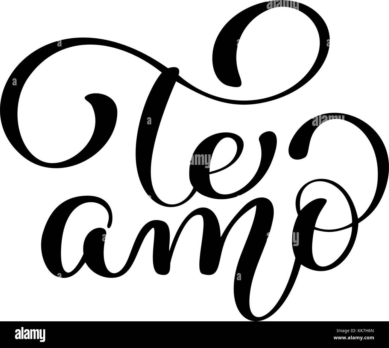 Te Amo Te Amo Texto Español Vector Caligrafía Rotulación Para