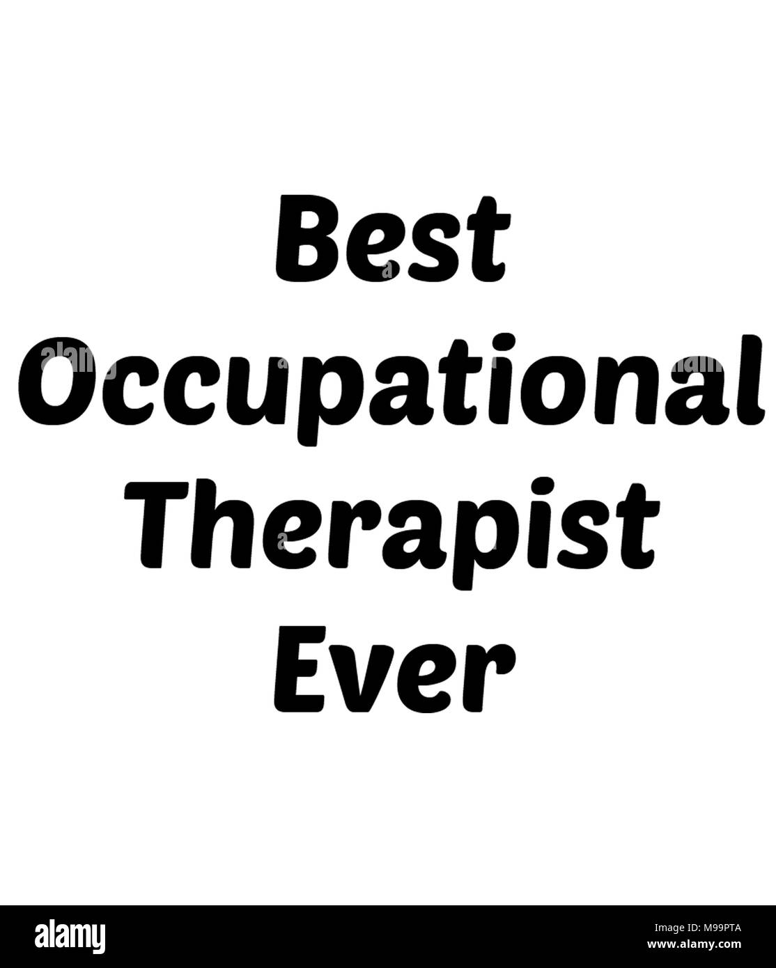 Mejor Terapeuta Ocupacional nunca Imagen De Stock