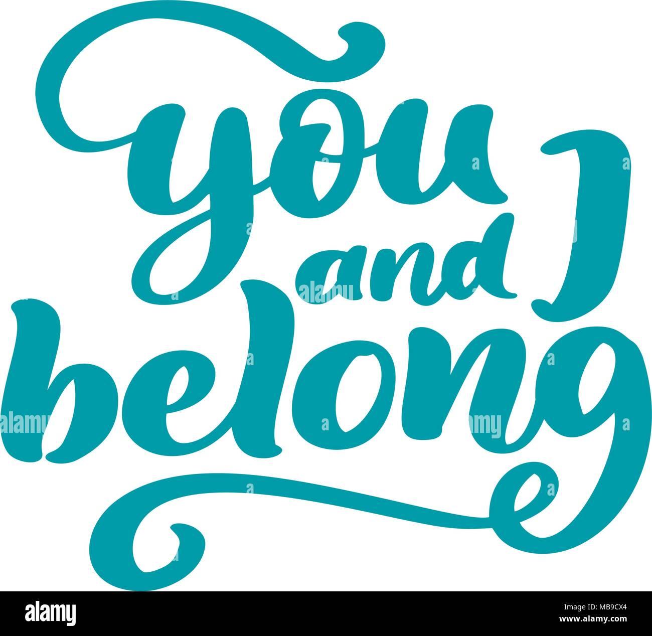 Usted Y Yo Pertenecemos Frase De San Valentin Caligrafia Vintage
