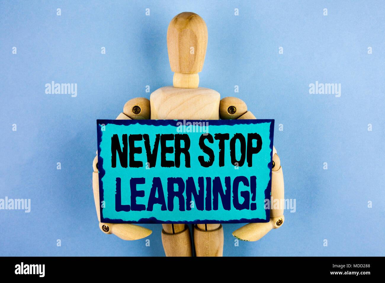 Signo De Texto Mostrando Nunca Deje De Aprendizaje Llamada
