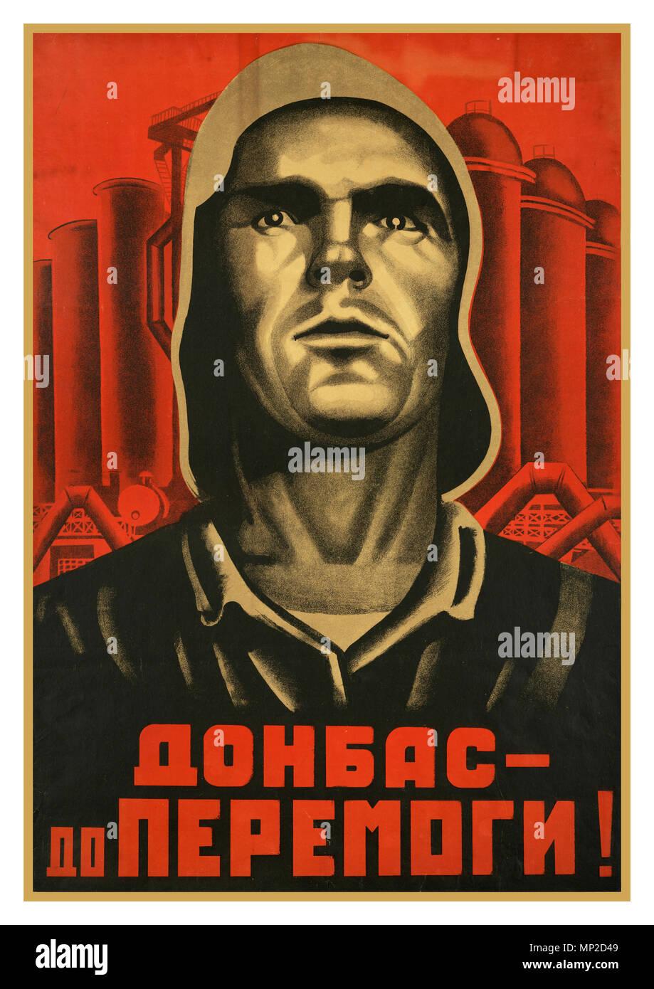 Unión Soviética Vintage Retro cartel propagandístico arte político 'Donbas, hasta que logremos superar' Imagen De Stock