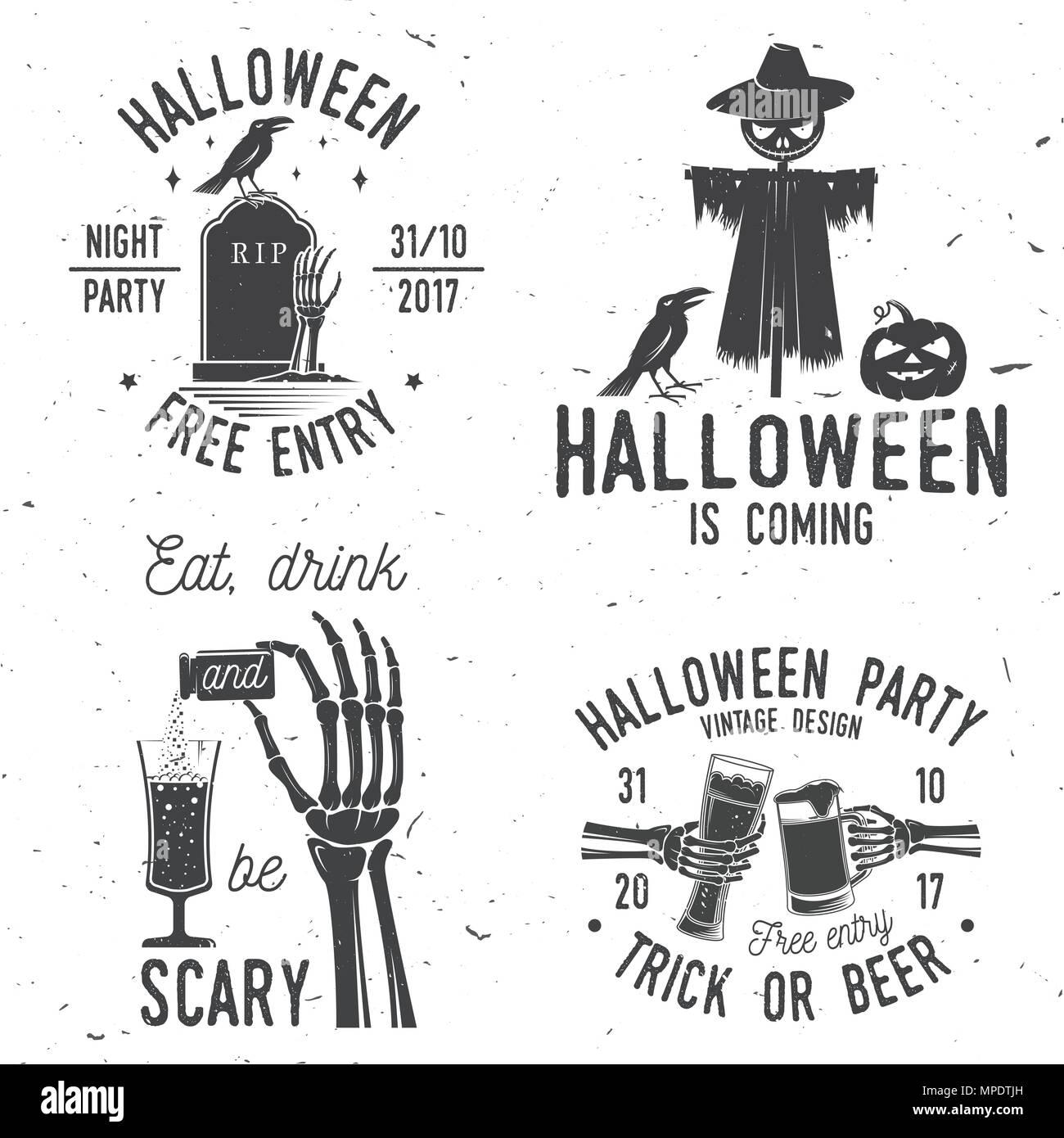 Comer, beber y ser aterrador. Juego de Halloween retro insignia ...