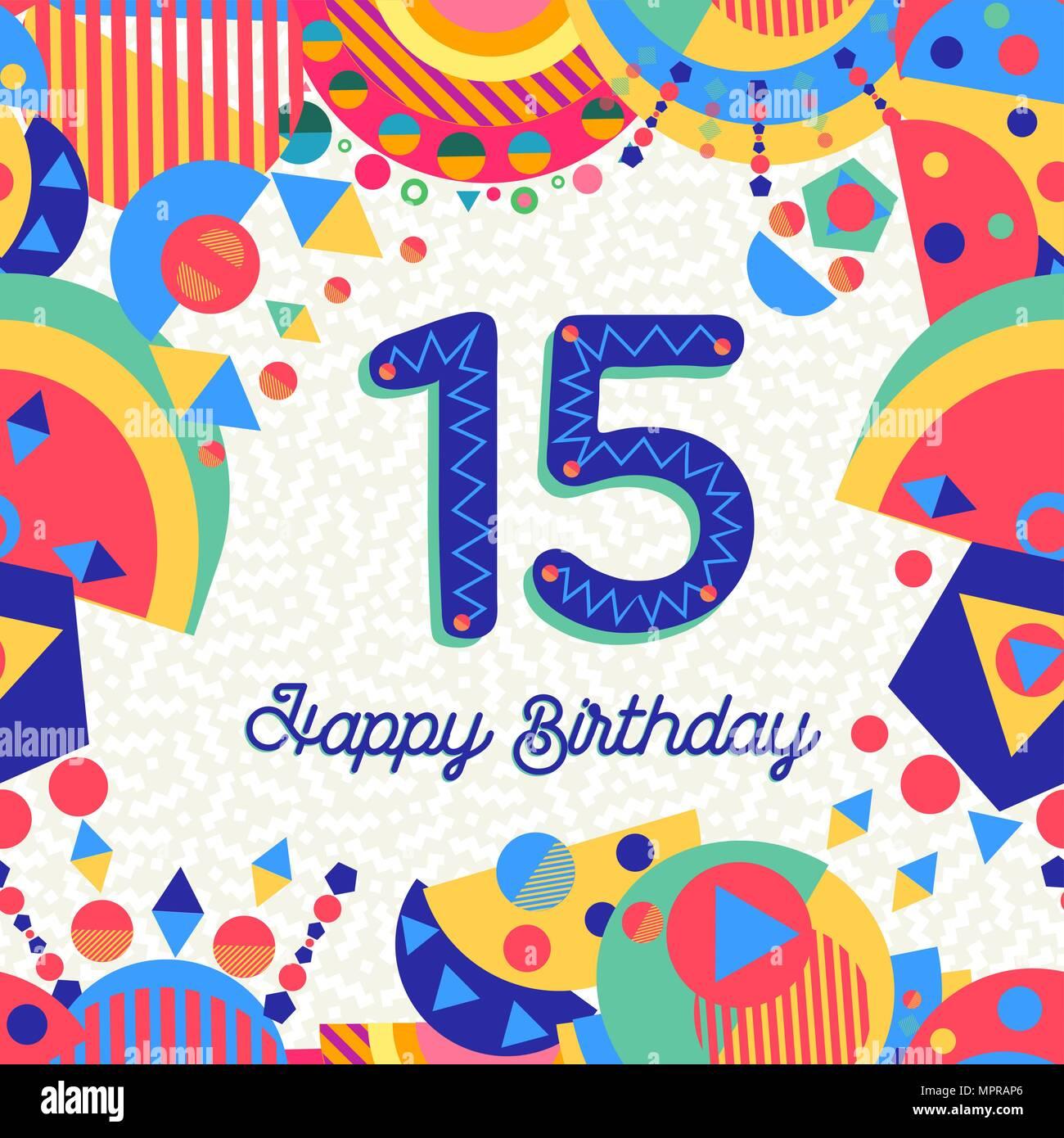 Feliz Cumpleaños Quince 15 Años De Diseño Divertido Con