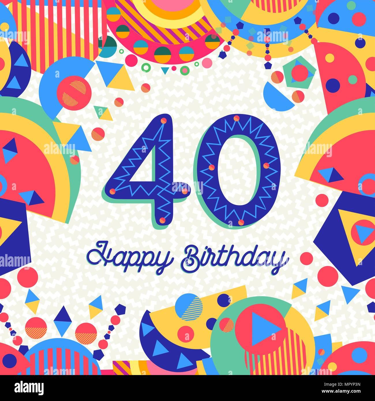 Feliz Cumpleaños 40 Años Diseño Divertido Con Número Texto