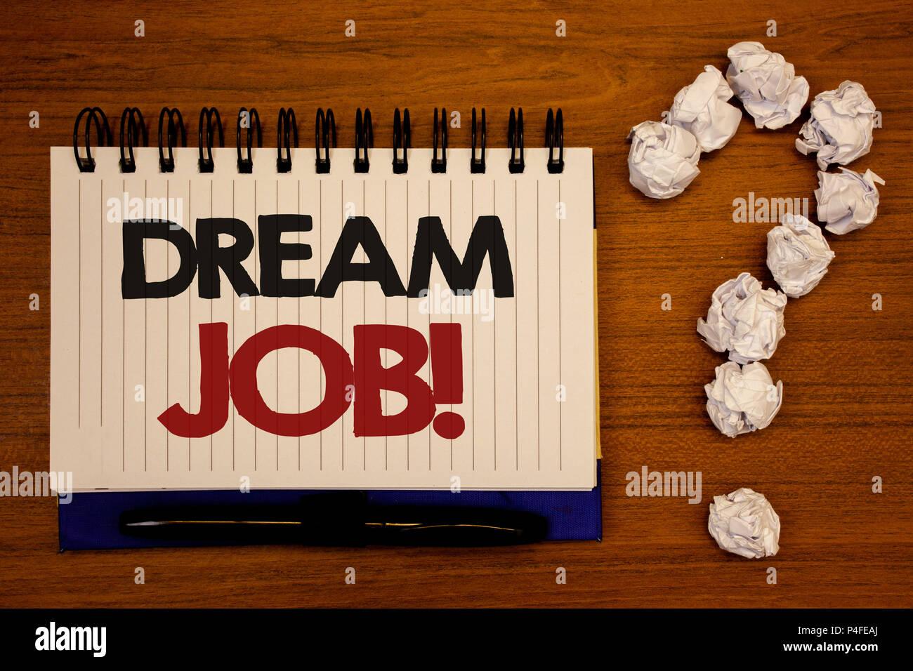 Signo De Texto Mostrando Sueño Trabajo Motivacional De