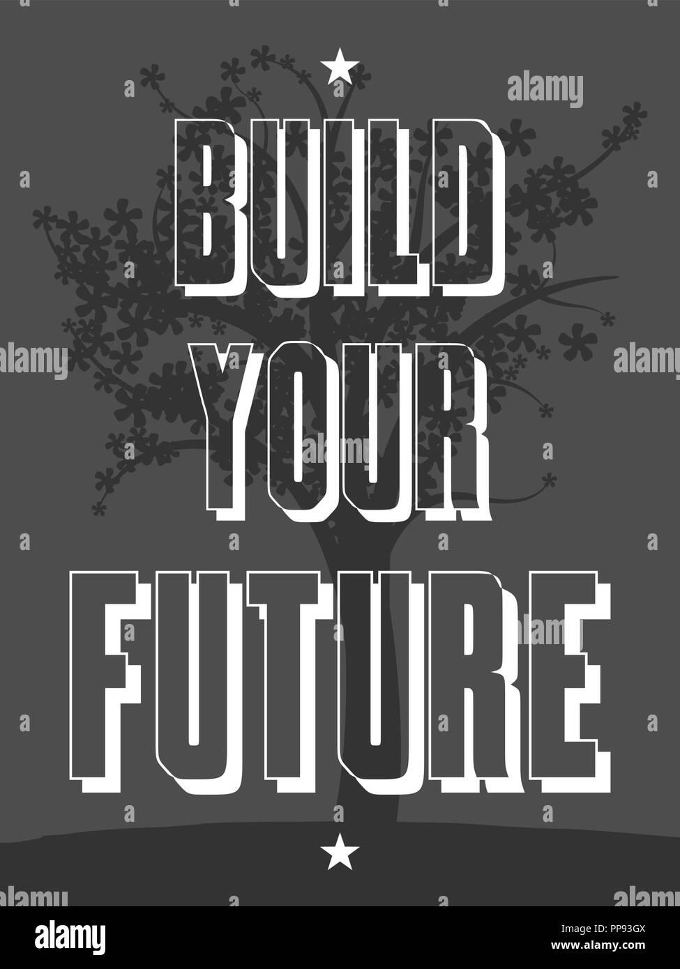 Construya Su Futuro Póster Motivacional Con Cita