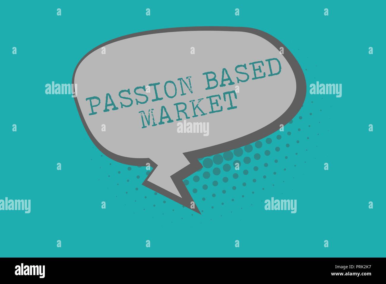 c74ecd9d9fb Escritura a mano Conceptual Mostrando pasión en el mercado. Foto y texto de  negocios canal de ventas emocional de una estrategia centrada en  Personalizar.