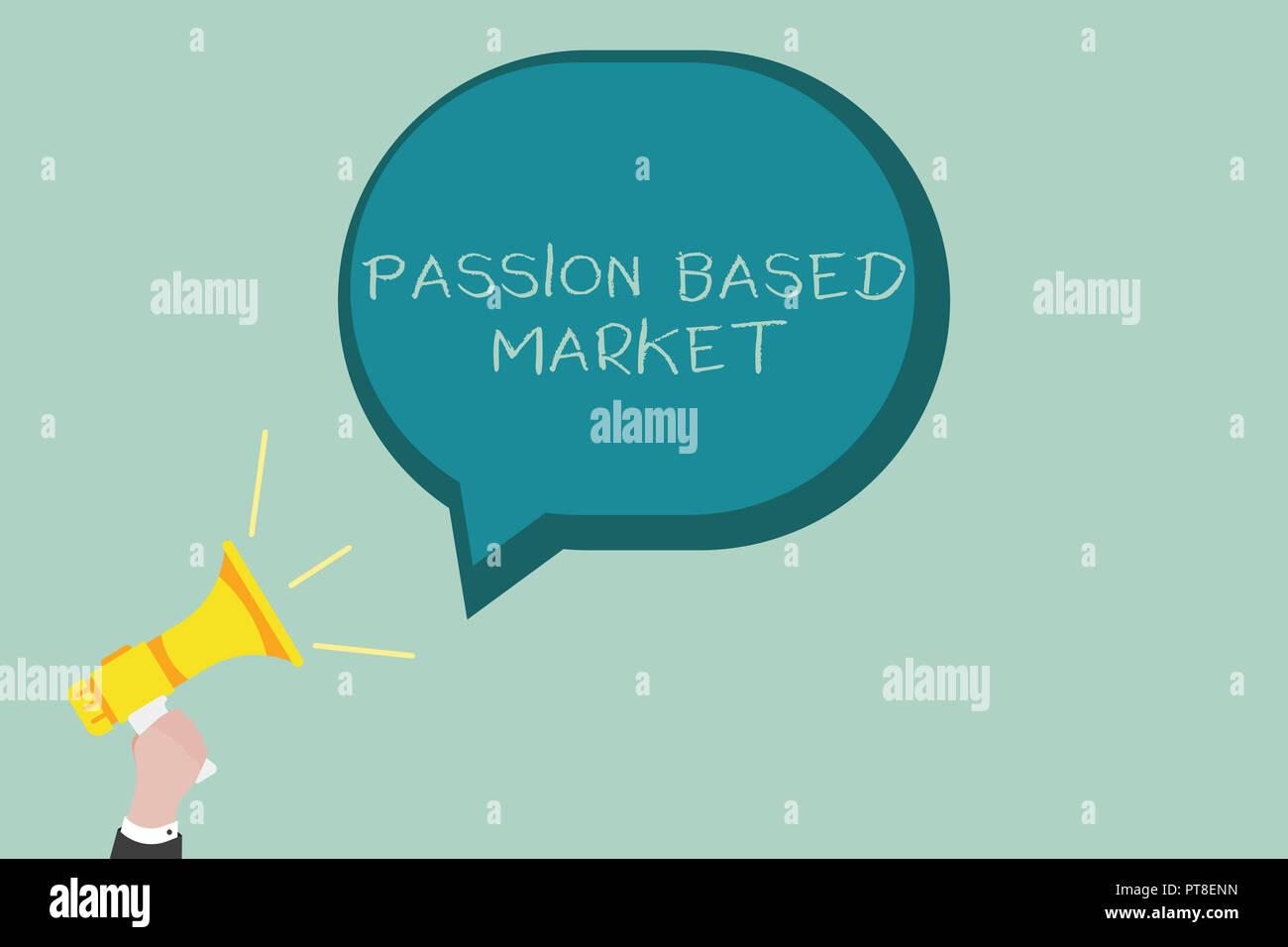 55bac4a24a7 Escritura de texto de Word de mercado basado en la Pasión. Concepto de  negocio para el canal de ventas emocional de una estrategia centrada en  Personalizar.