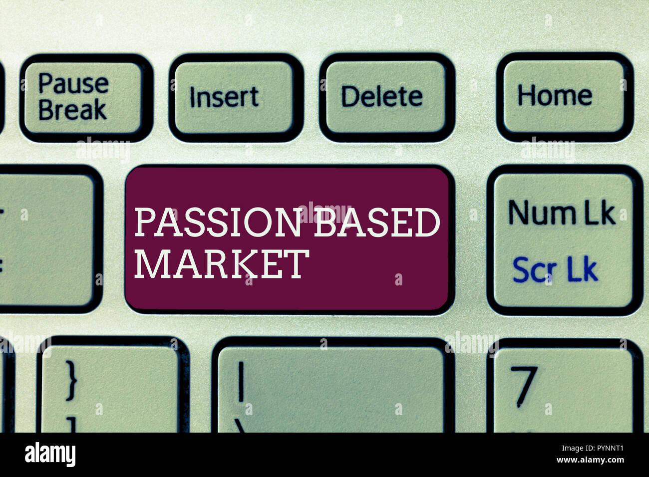 7f95cf835c6 Escritura de texto escrito de mercado basado en la Pasión. Concepto  significado emocional de canal de ventas una estrategia centrada en  Personalizar.