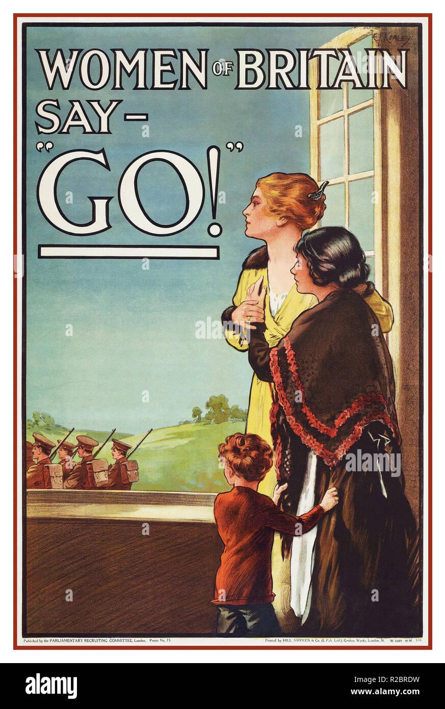 """Vintage 1915 WW1 cartel propagandístico, """"Mujeres de Gran Bretaña dicen: 'Go!' ', de mayo de 1915, Reino Unido, por la contratación de Comité Parlamentario, Colina, Siffken & Co., Departamento de Defensa, la Primera Guerra Mundial 1914-1918 Foto de stock"""