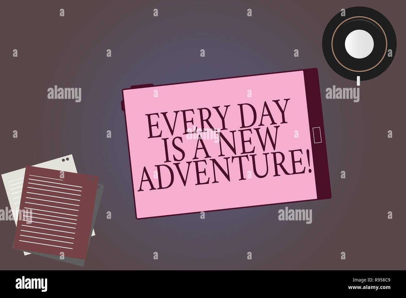 Escritura a mano conceptual mostrando cada día es una nueva aventura. Exhibición fotográfica de negocios Comience su día con positivismo motivación salsa pantalla tableta Imagen De Stock