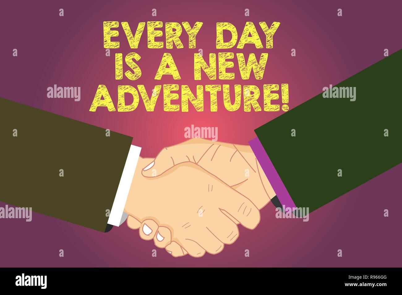 Escritura de texto Word cada día es una nueva aventura. Concepto de negocio para empezar el día con positivismo motivación análisis Hu un apretón de manos en el acuerdo Imagen De Stock