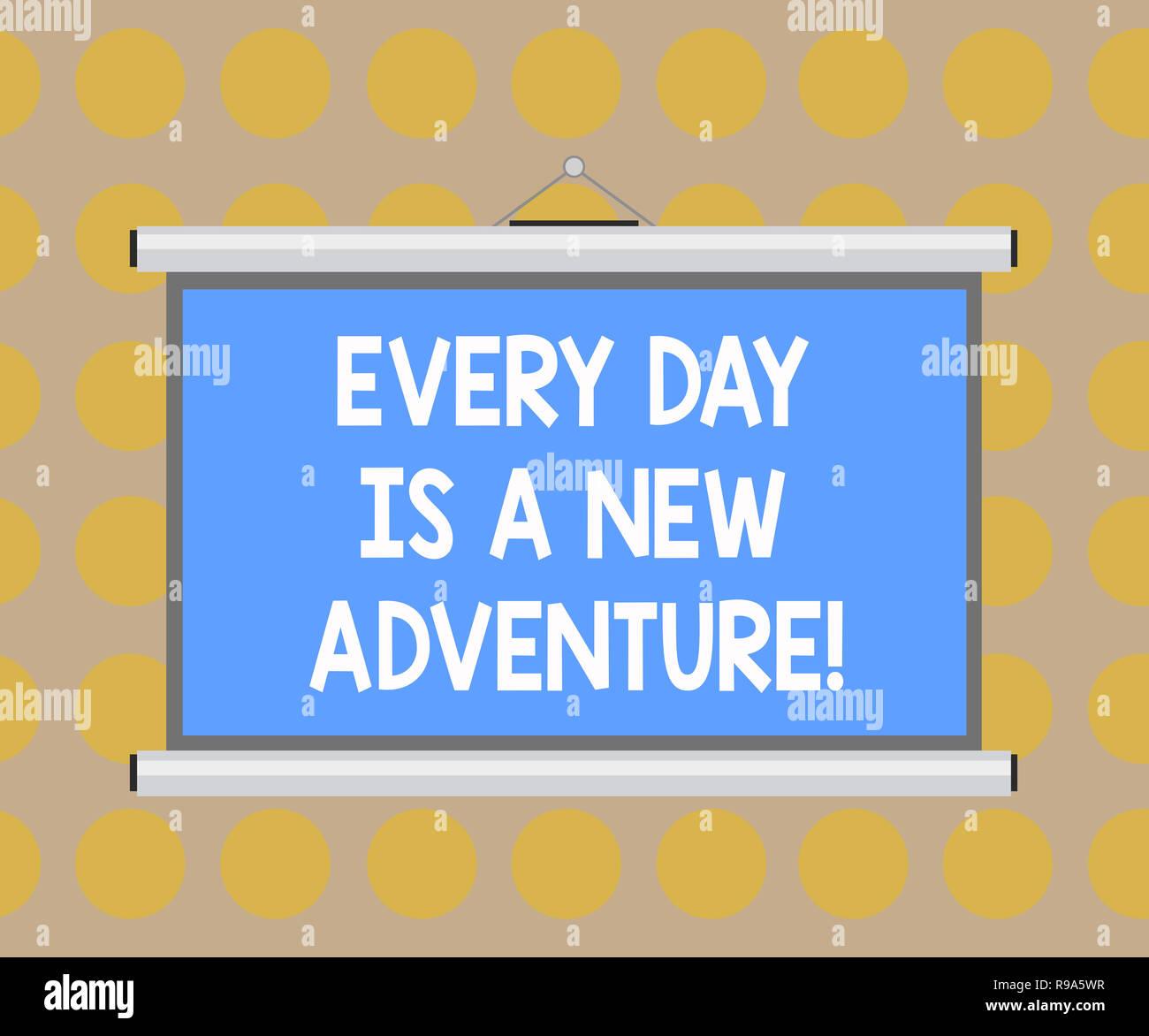 Escritura de texto Word cada día es una nueva aventura. Concepto de negocio para empezar el día con positivismo motivación pared portátil colgado proyección en blanco Imagen De Stock