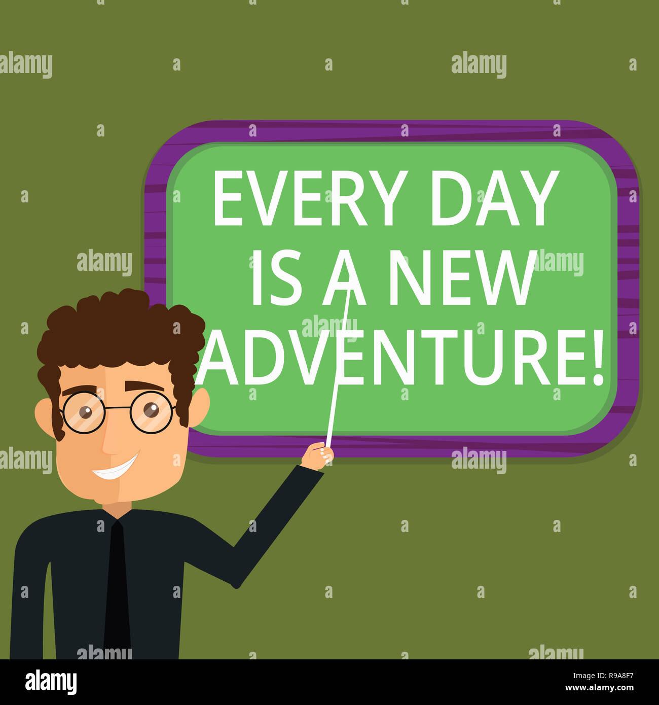 Escribir nota mostrando cada día es una nueva aventura. Exhibición fotográfica de negocios Comience su día con positivismo motivación hombre Permanente celebración Stick Poi Imagen De Stock