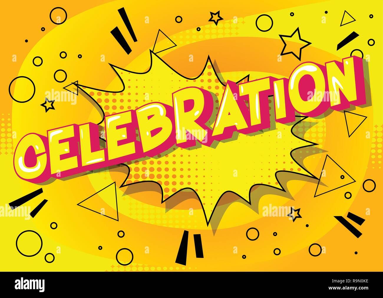 Celebración Vector Estilo Cómic Ilustrado Frase Sobre