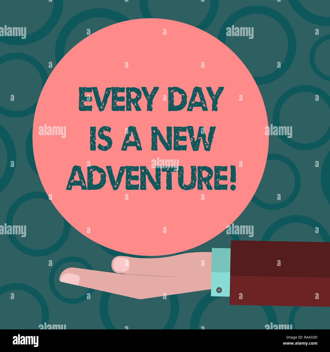 Escribir nota mostrando cada día es una nueva aventura. Exhibición fotográfica de negocios Comience su día con positivismo motivación análisis Hu mano ofreciendo Soli Imagen De Stock