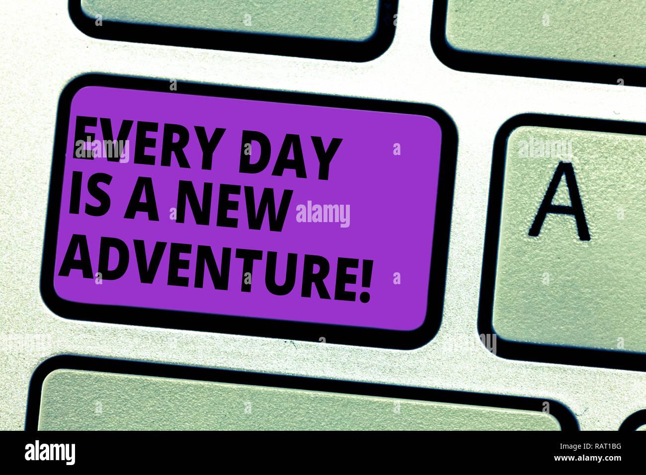 Escritura a mano conceptual mostrando cada día es una nueva aventura. Foto y texto de negocios Comience su día con positivismo motivación Intención de teclas del teclado Imagen De Stock