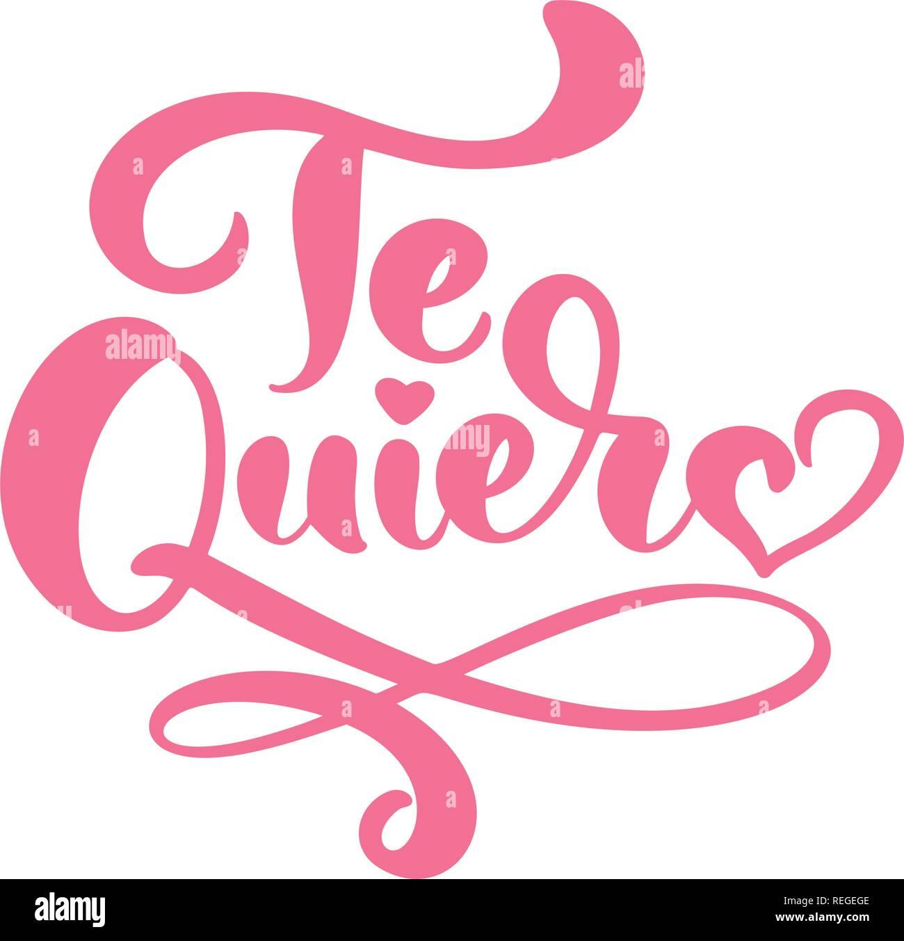 La Caligrafía Frase Te Quiero En Español I Love You Día